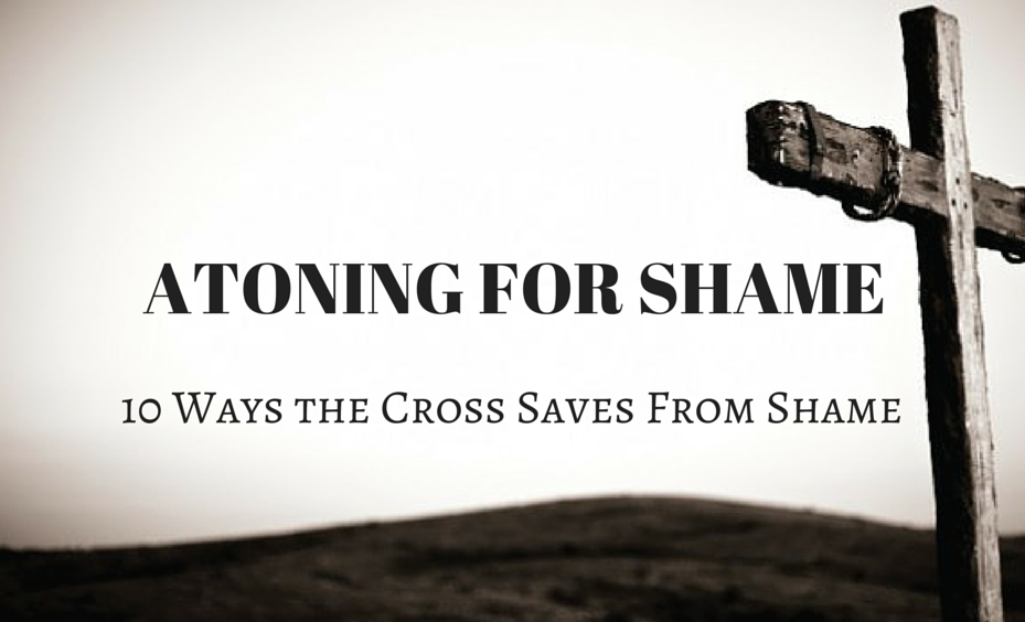 Atoning for Shame
