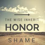 Proverbs honor shame