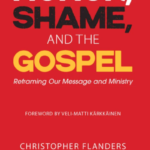 Honor, Shame and the Gospel